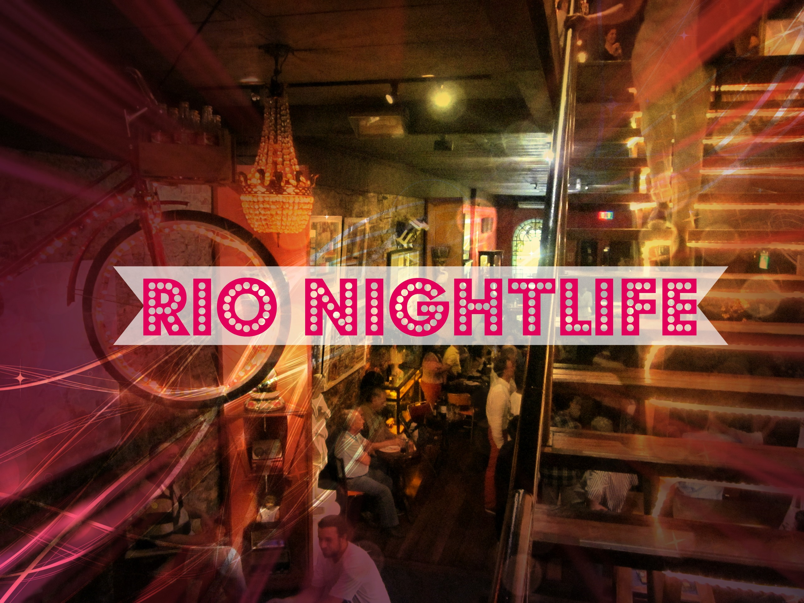 Rio Nightlife – Rio Scenarium Nightclub